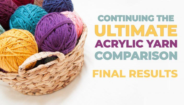 best acrylic yarn comparison results