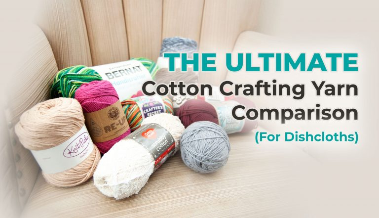 Ultimate Cotton Yarn Comparison for dishcloths